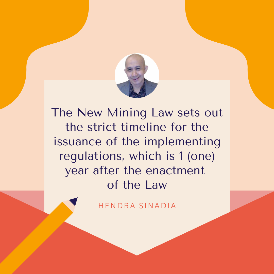 Now Attentions Turn to the Implementing Regulations of the New Mining Law